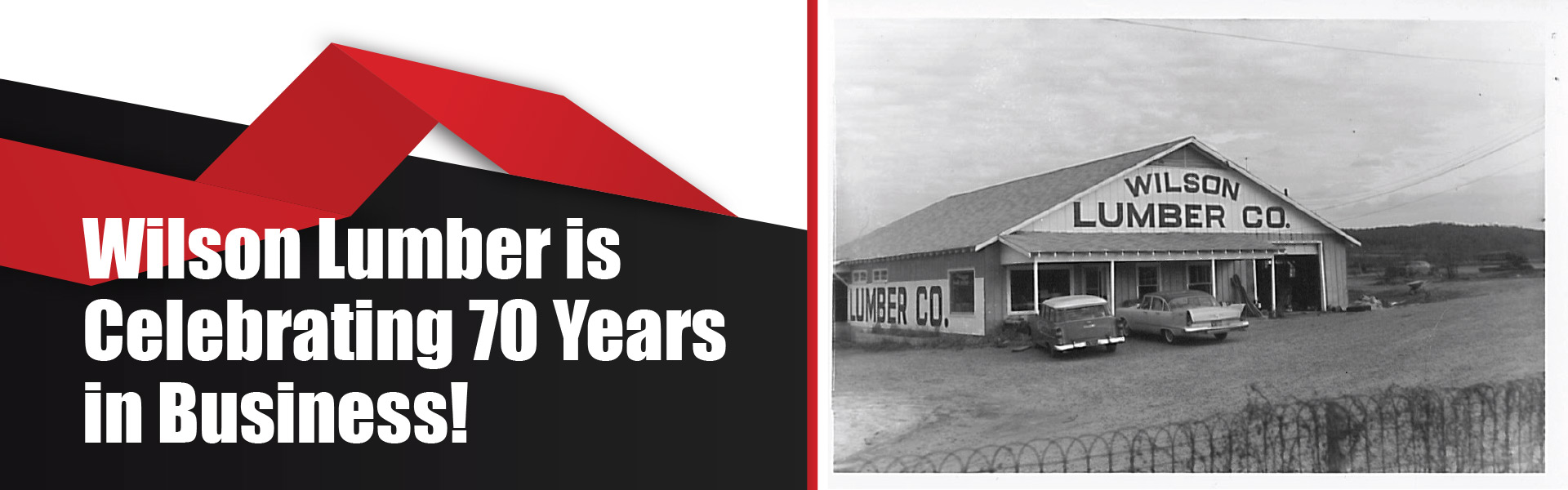 Wilson Lumber is celebrating 70 years in business! - Photo fo first Wilson Lumber Company