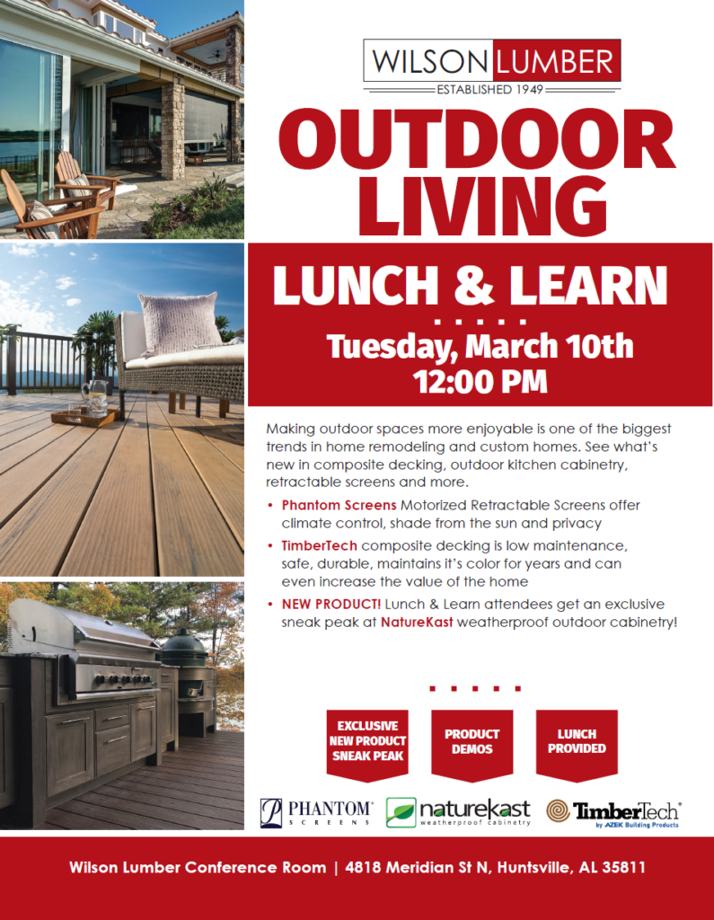 Wilson Lumber Outdoor Living Lunch & Learn